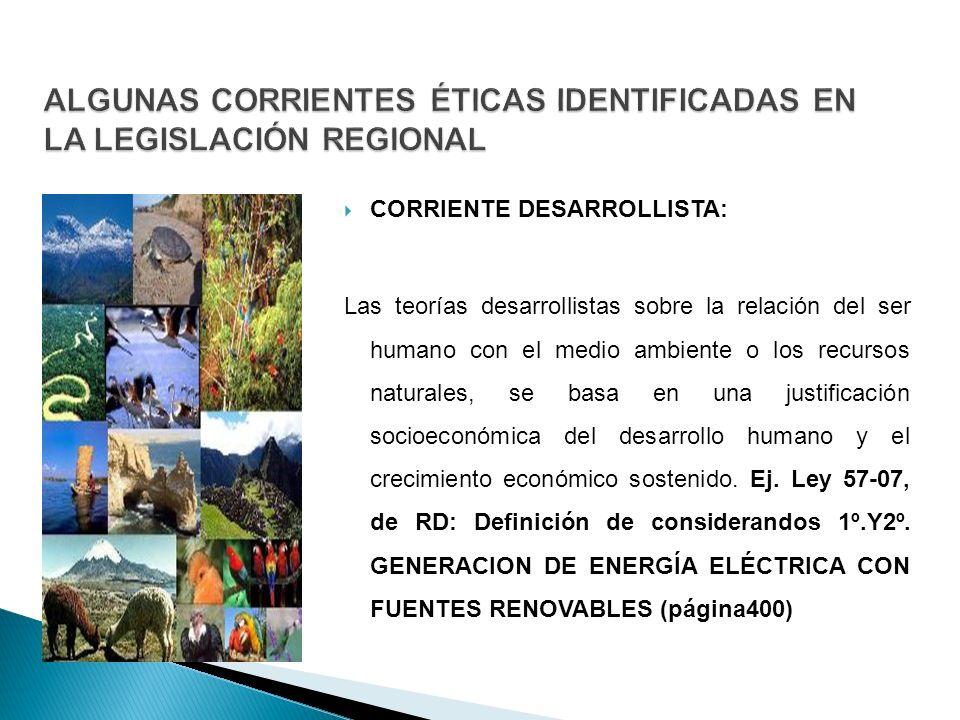 ALGUNAS CORRIENTES ÉTICAS IDENTIFICADAS EN LA LEGISLACIÓN REGIONAL