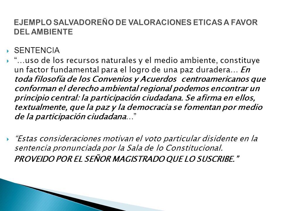 EJEMPLO SALVADOREÑO DE VALORACIONES ETICAS A FAVOR DEL AMBIENTE