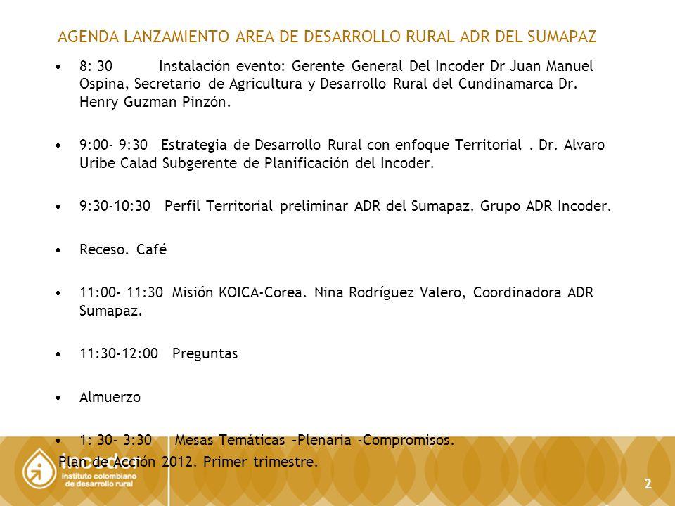 AGENDA LANZAMIENTO AREA DE DESARROLLO RURAL ADR DEL SUMAPAZ