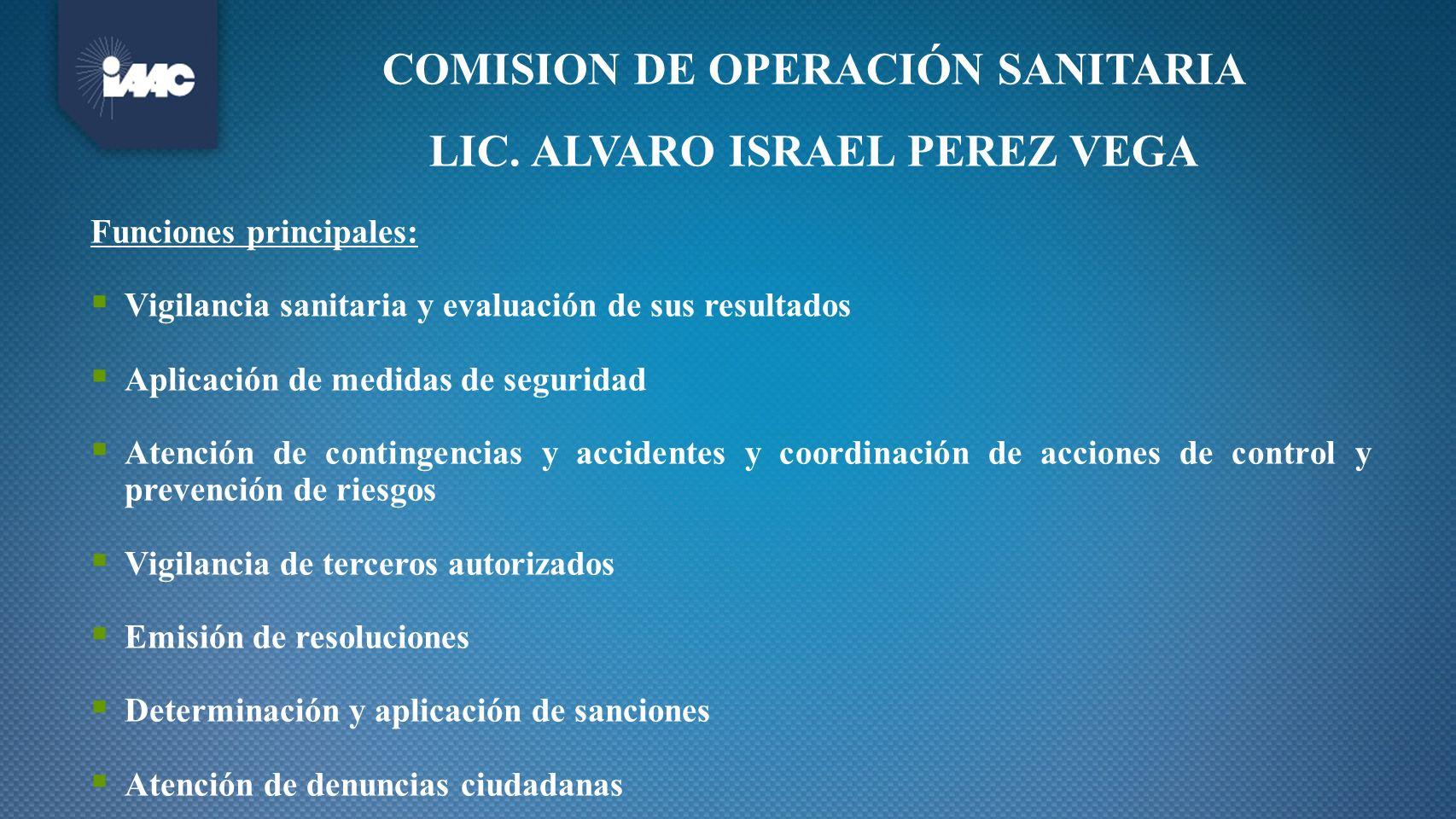 COMISION DE OPERACIÓN SANITARIA LIC. ALVARO ISRAEL PEREZ VEGA