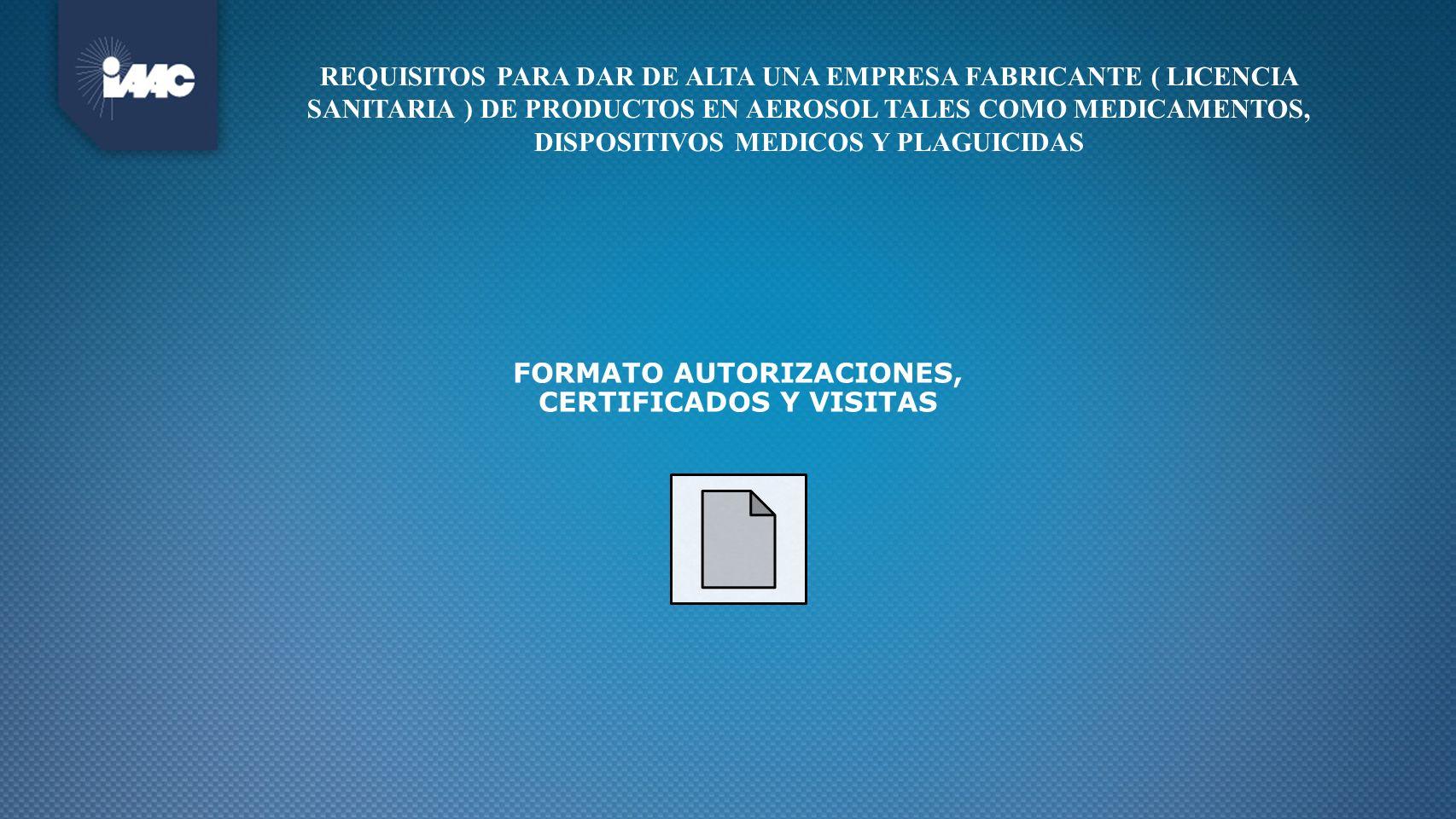 FORMATO AUTORIZACIONES, CERTIFICADOS Y VISITAS