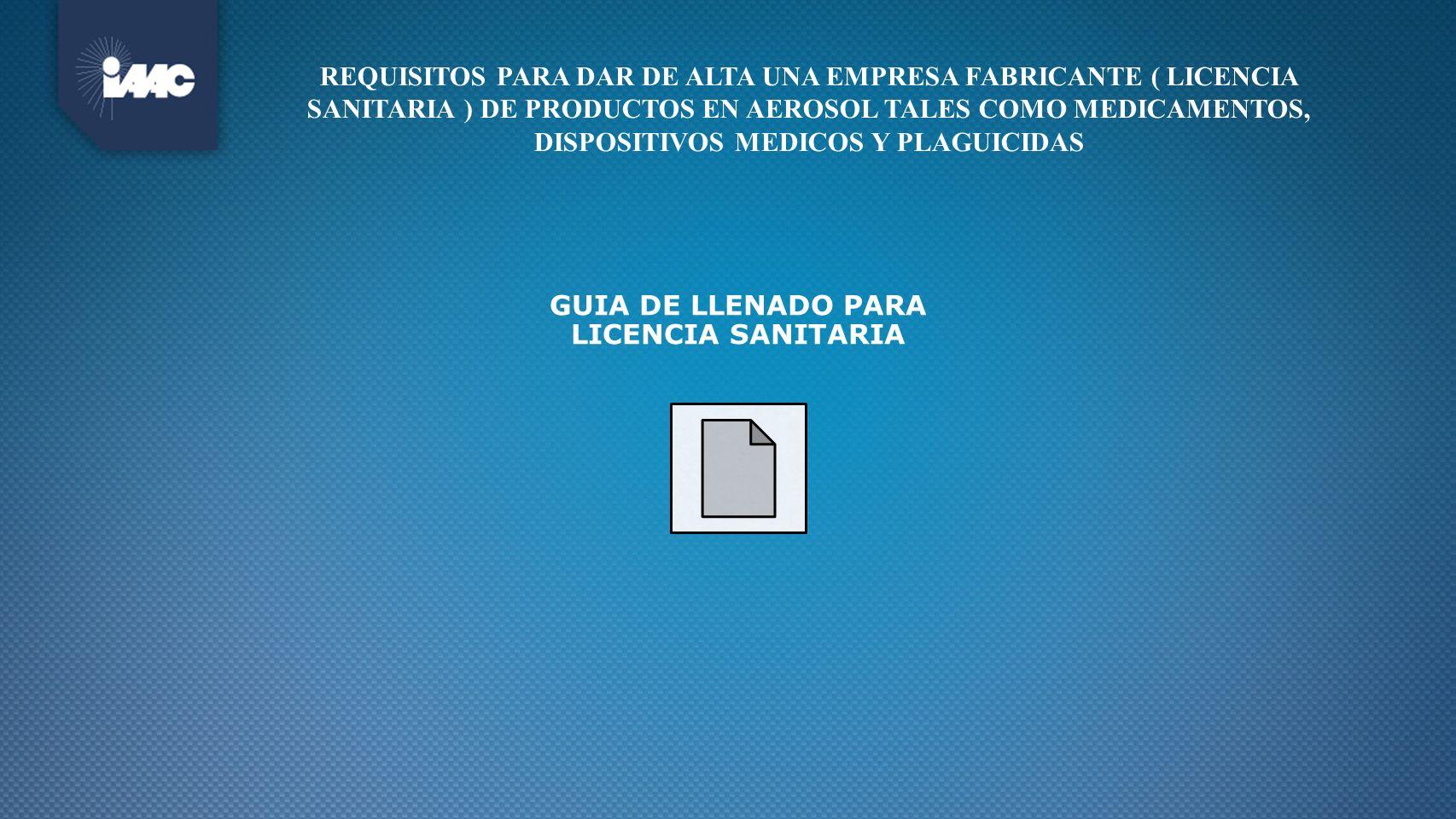 GUIA DE LLENADO PARA LICENCIA SANITARIA