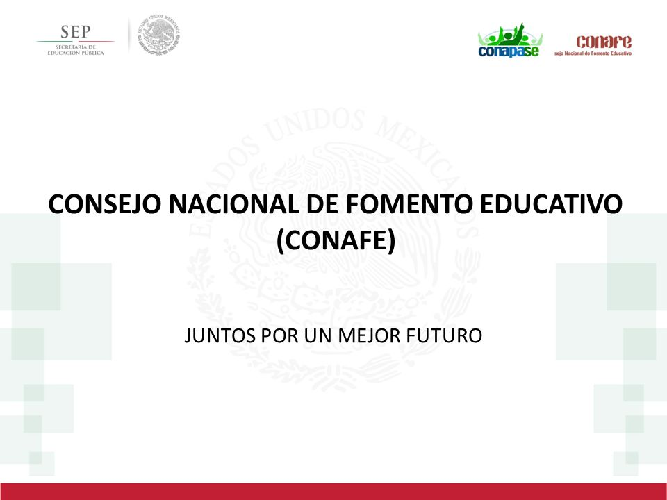 CONSEJO NACIONAL DE FOMENTO EDUCATIVO (CONAFE)