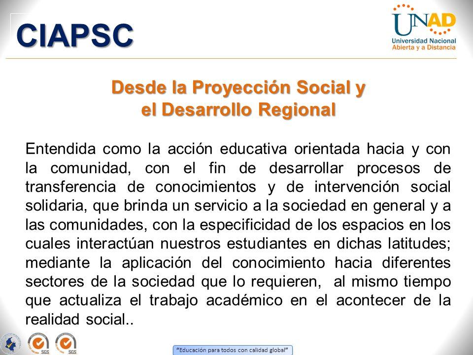 Desde la Proyección Social y el Desarrollo Regional