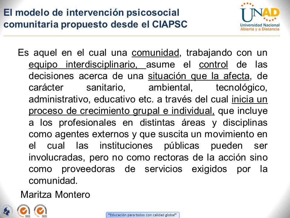 El modelo de intervención psicosocial comunitaria propuesto desde el CIAPSC