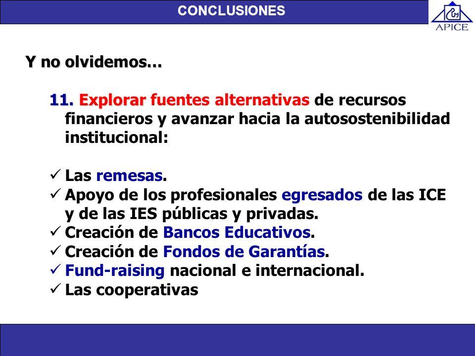 Creación de Bancos Educativos. Creación de Fondos de Garantías.