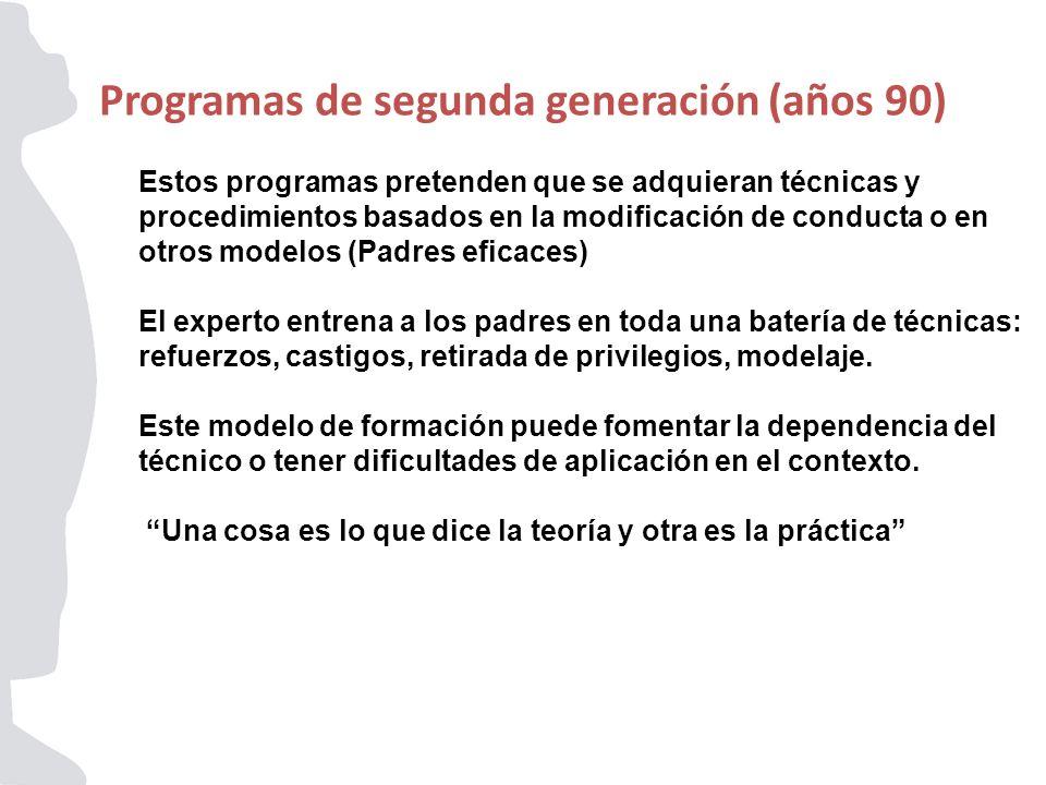 Programas de segunda generación (años 90)