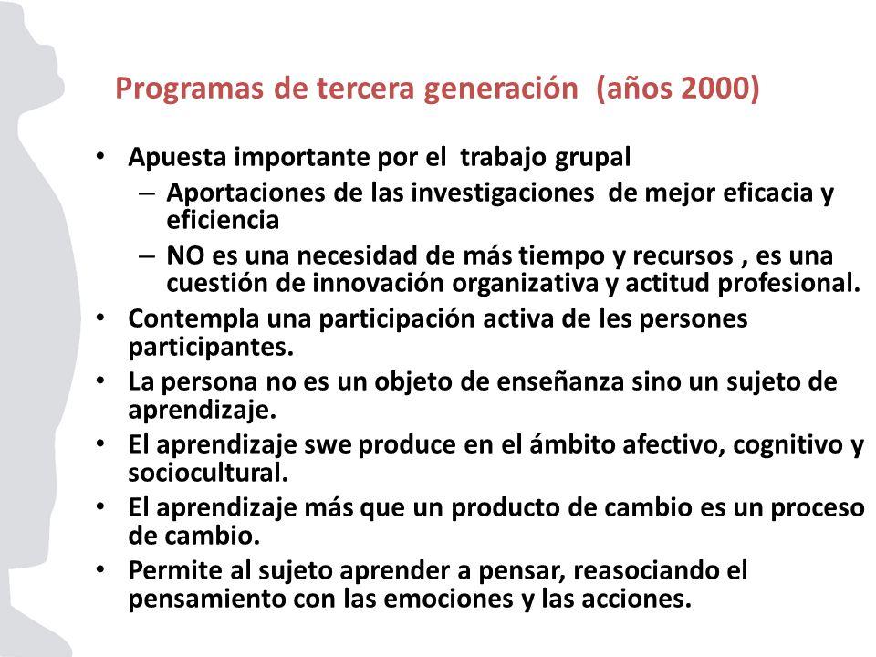 Programas de tercera generación (años 2000)
