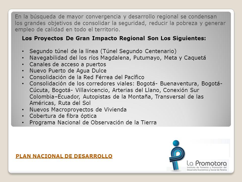 Los Proyectos De Gran Impacto Regional Son Los Siguientes: