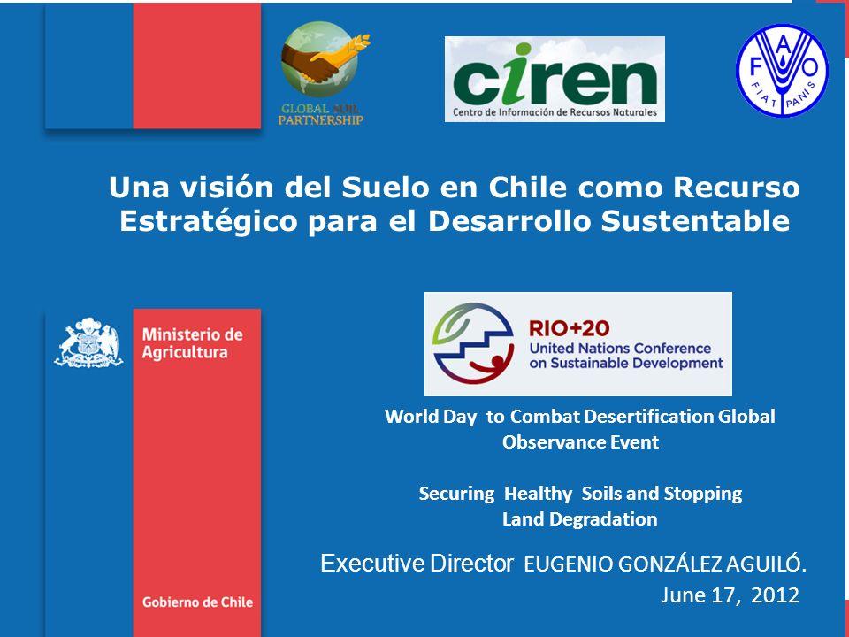 Una visión del Suelo en Chile como Recurso Estratégico para el Desarrollo Sustentable