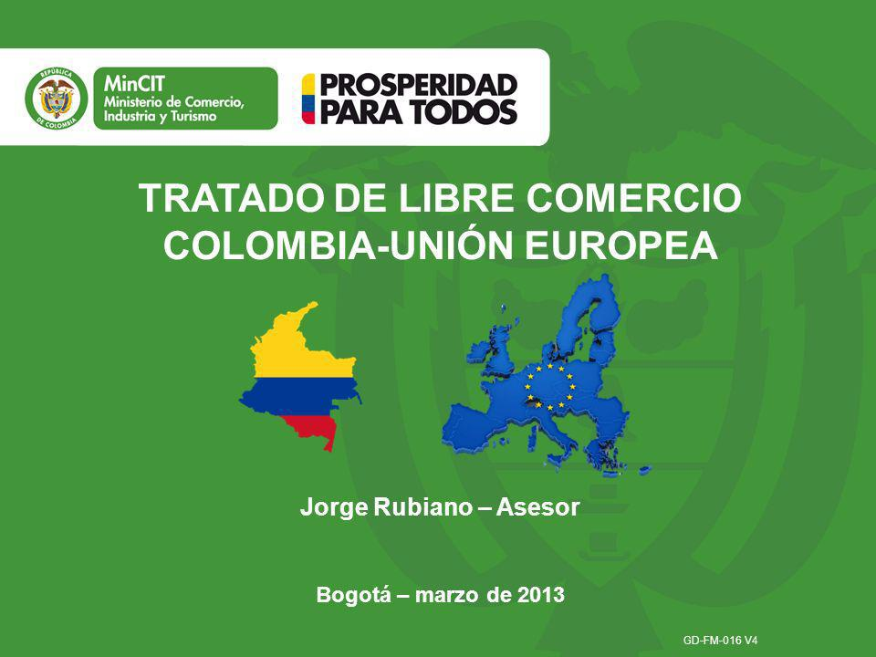 TRATADO DE LIBRE COMERCIO COLOMBIA-UNIÓN EUROPEA
