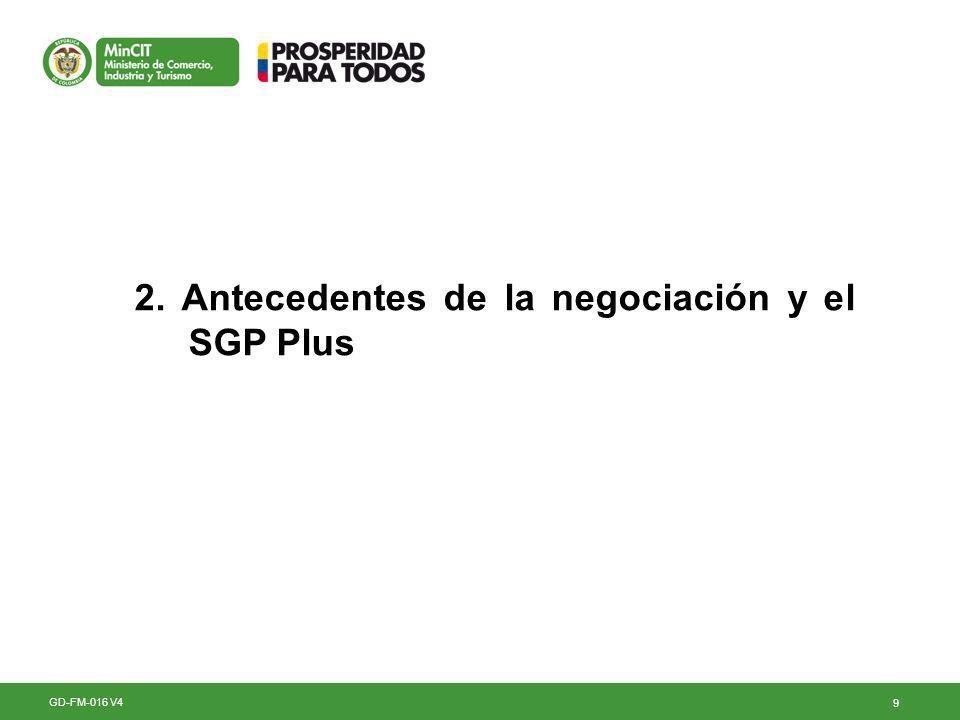 2. Antecedentes de la negociación y el SGP Plus