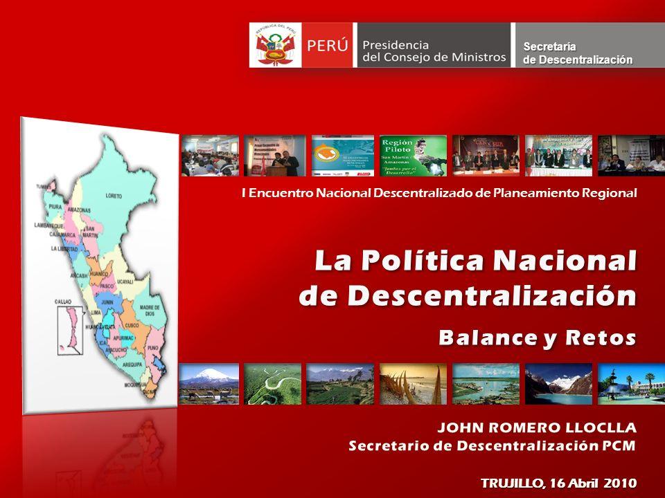 La Política Nacional de Descentralización Balance y Retos