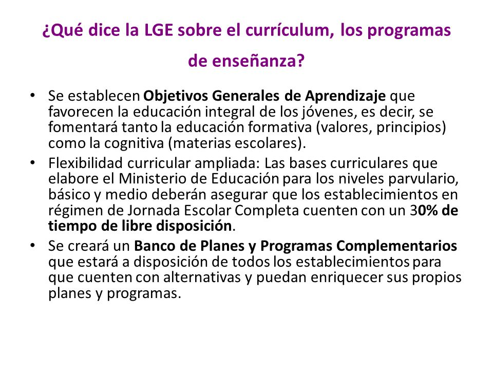 ¿Qué dice la LGE sobre el currículum, los programas de enseñanza