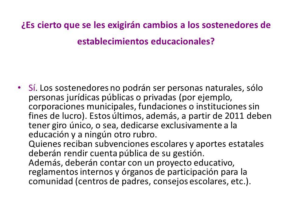 ¿Es cierto que se les exigirán cambios a los sostenedores de establecimientos educacionales
