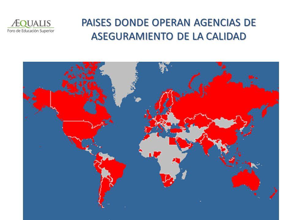 PAISES DONDE OPERAN AGENCIAS DE ASEGURAMIENTO DE LA CALIDAD