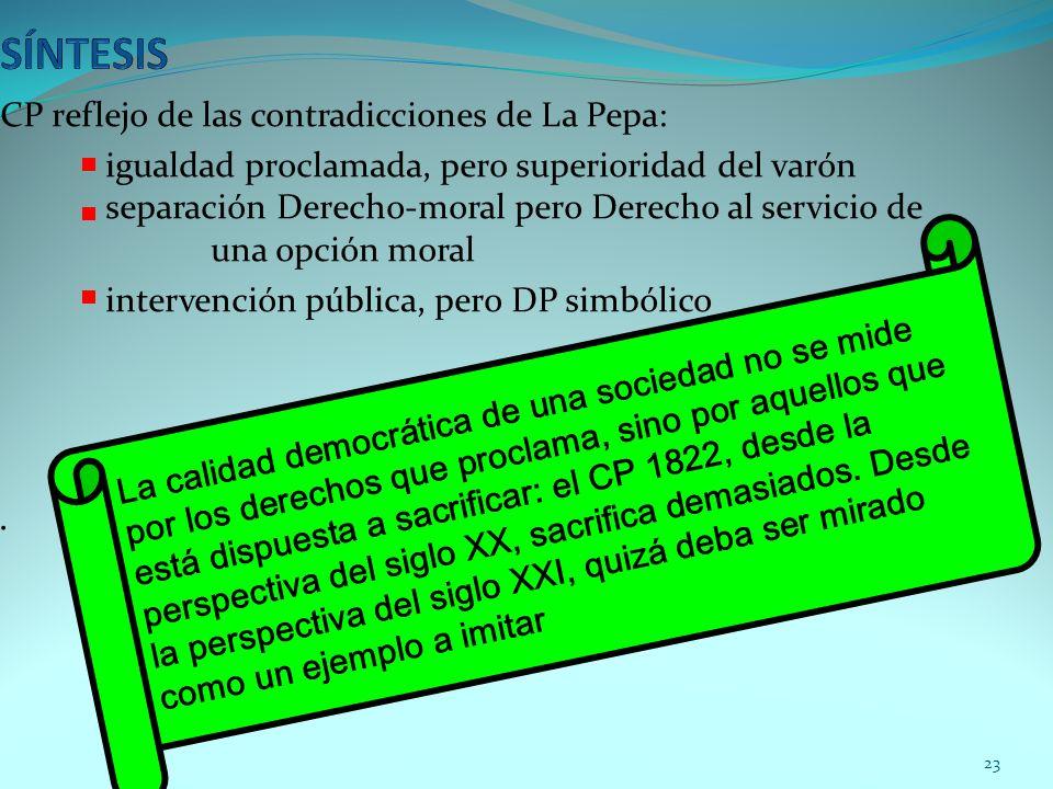 SÍNTESIS . CP reflejo de las contradicciones de La Pepa: