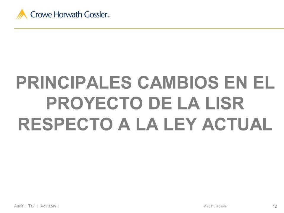 PRINCIPALES CAMBIOS EN EL PROYECTO DE LA LISR RESPECTO A LA LEY ACTUAL