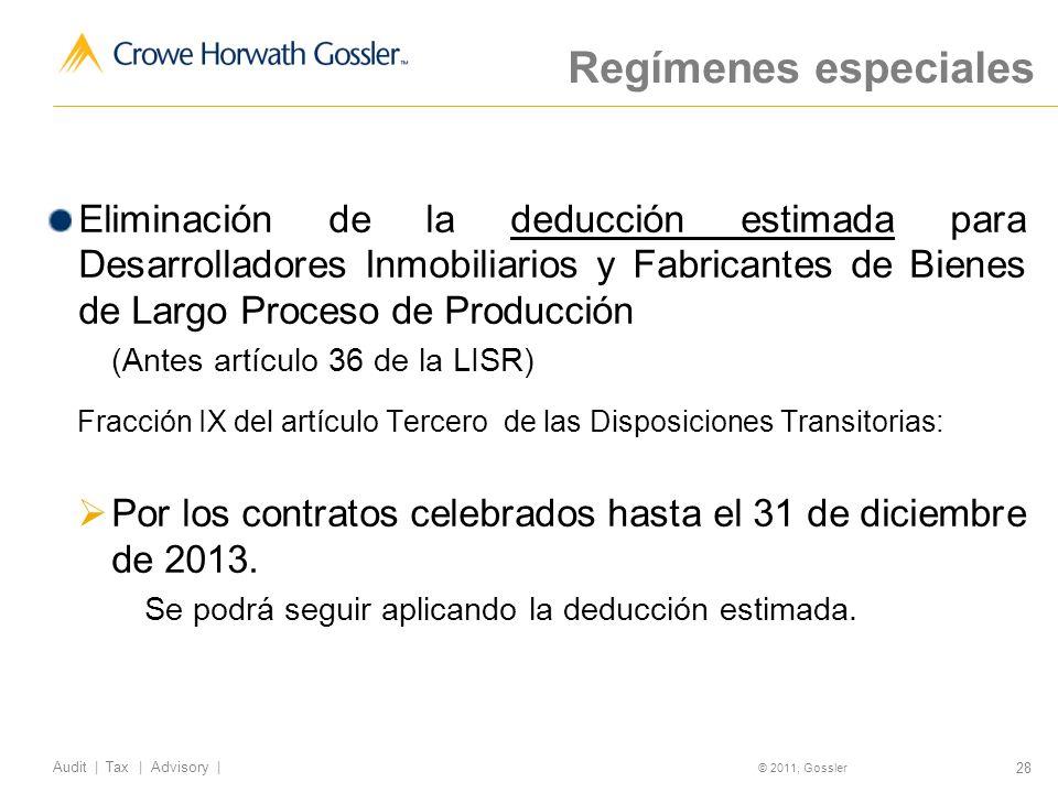 Regímenes especiales Eliminación de la deducción estimada para Desarrolladores Inmobiliarios y Fabricantes de Bienes de Largo Proceso de Producción.