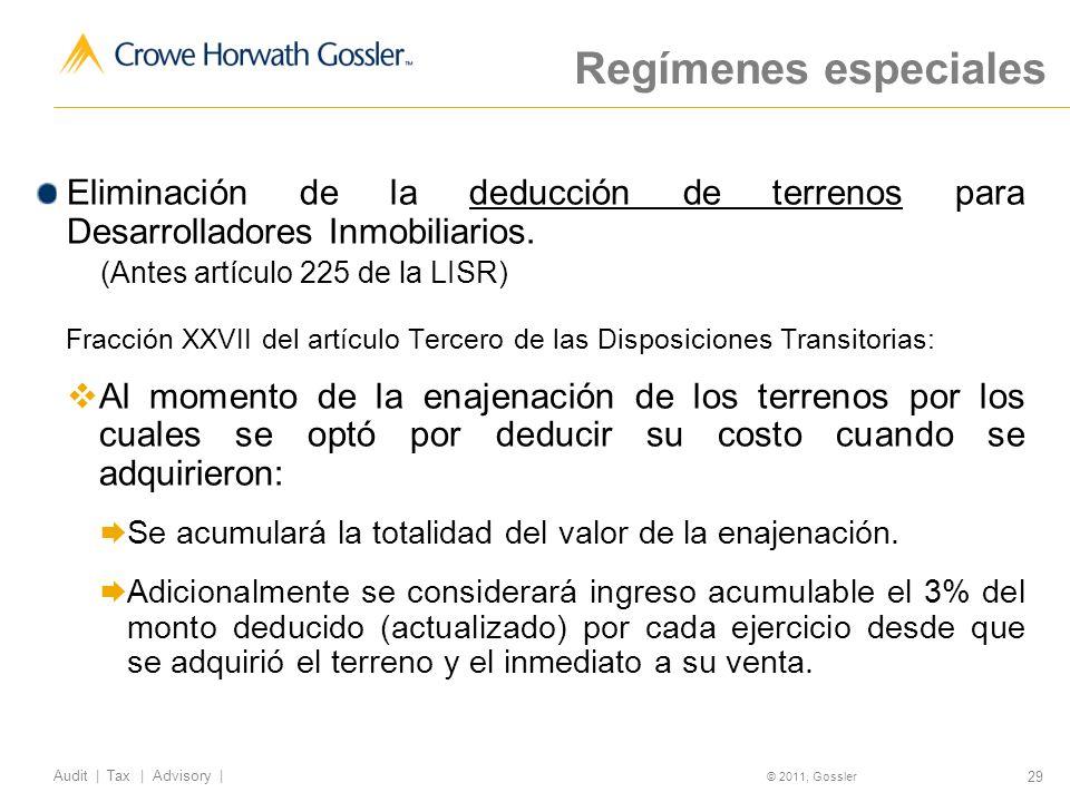 Regímenes especiales Eliminación de la deducción de terrenos para Desarrolladores Inmobiliarios. (Antes artículo 225 de la LISR)