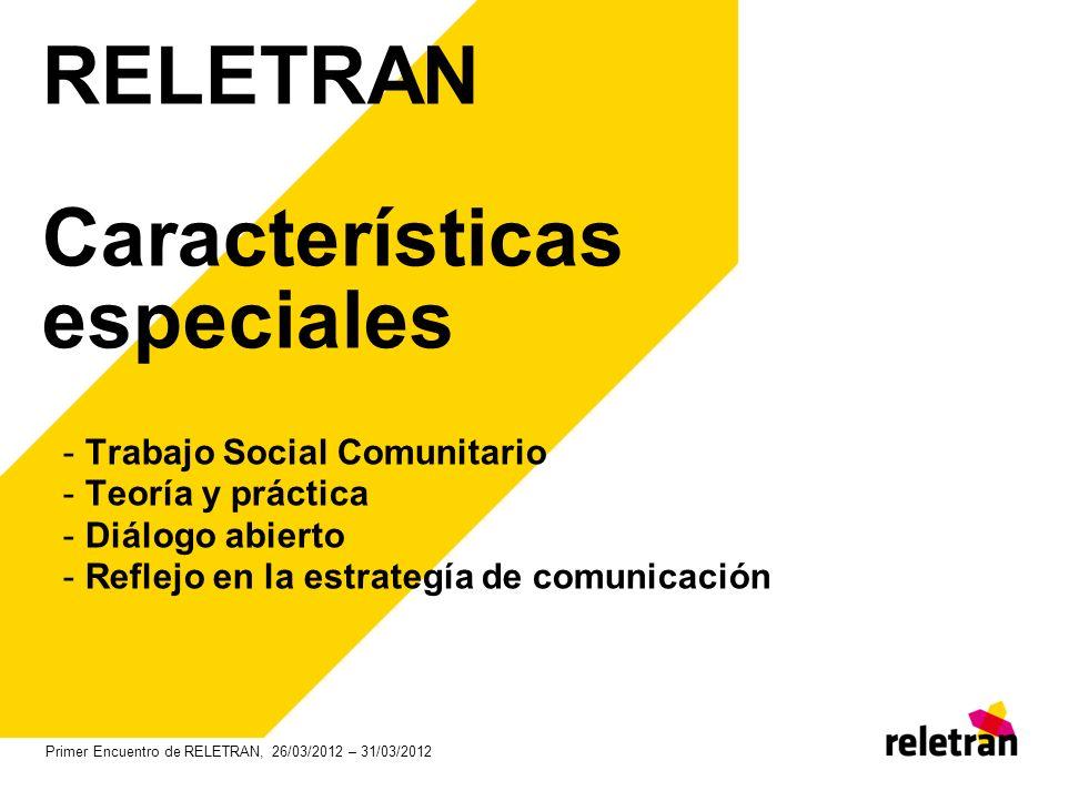 RELETRAN Características especiales
