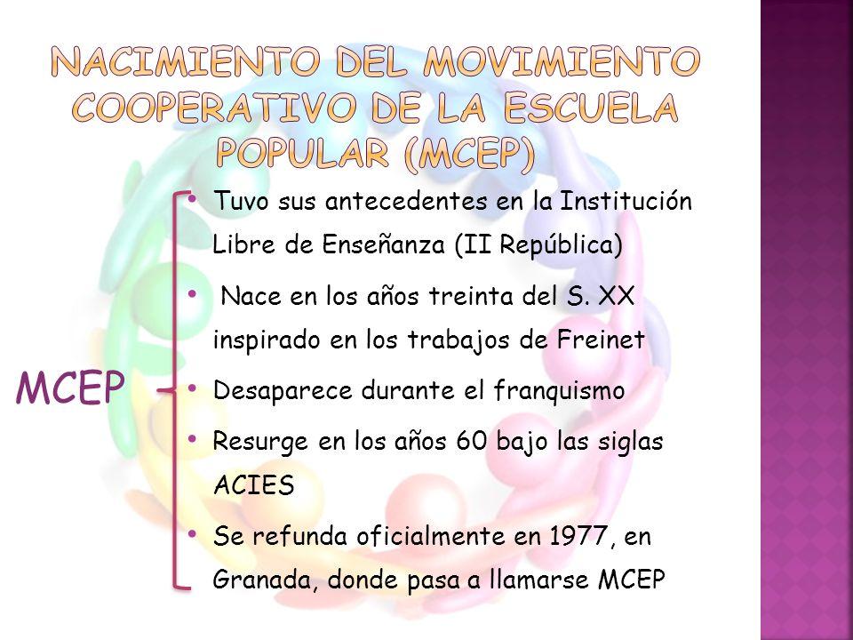 Nacimiento del movimiento cooperativo de LA escuela popular (mcep)