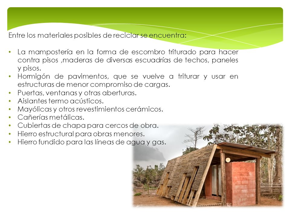 Entre los materiales posibles de reciclar se encuentra:
