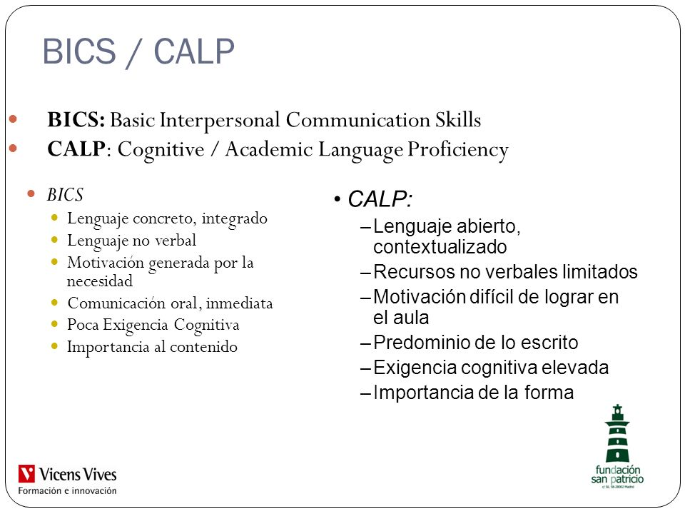 BICS / CALP BICS: Basic Interpersonal Communication Skills