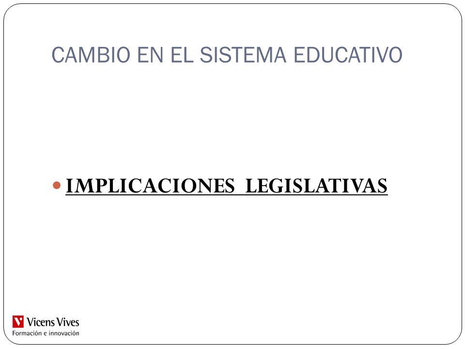 CAMBIO EN EL SISTEMA EDUCATIVO