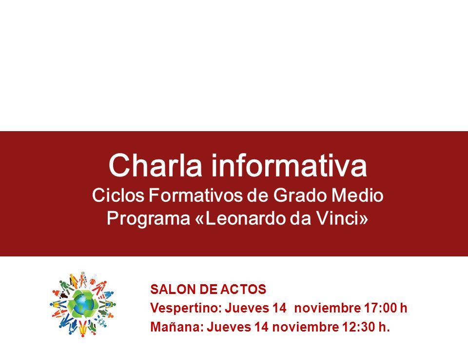 Charla informativa Ciclos Formativos de Grado Medio Programa «Leonardo da Vinci»