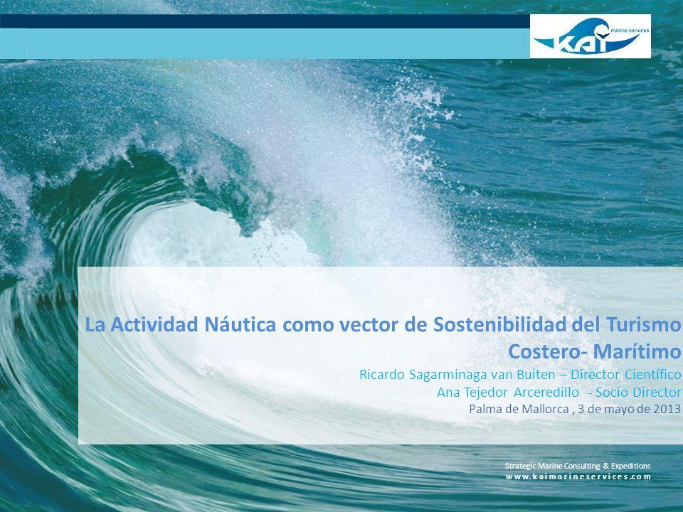 La Actividad Náutica como vector de Sostenibilidad del Turismo Costero- Marítimo