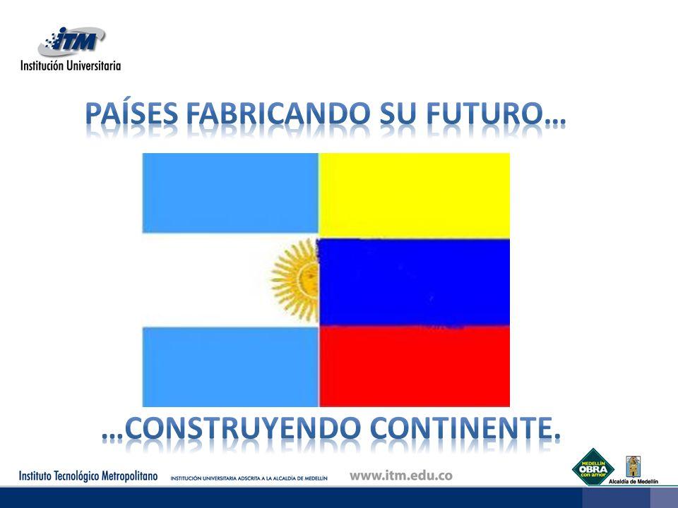 países fabricando su futuro…
