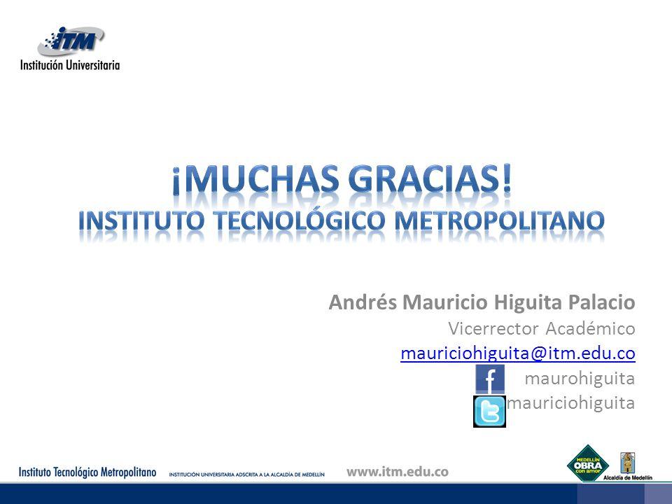 ¡Muchas gracias! Instituto Tecnológico Metropolitano