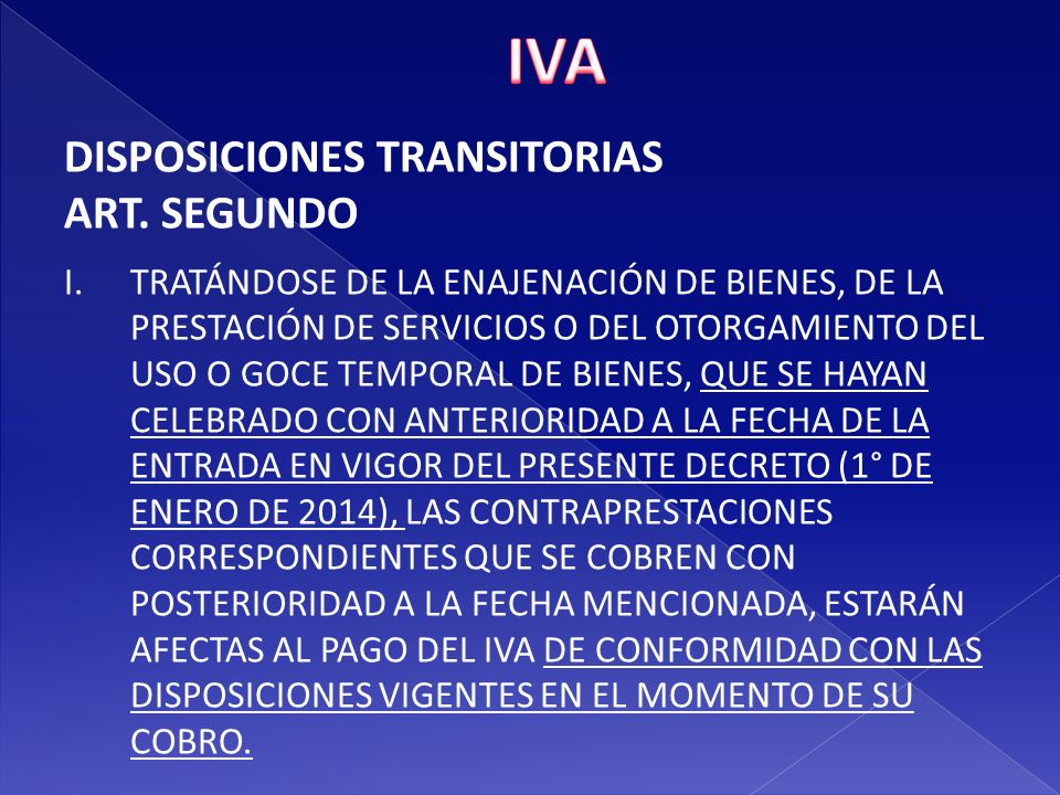 IVA DISPOSICIONES TRANSITORIAS ART. SEGUNDO