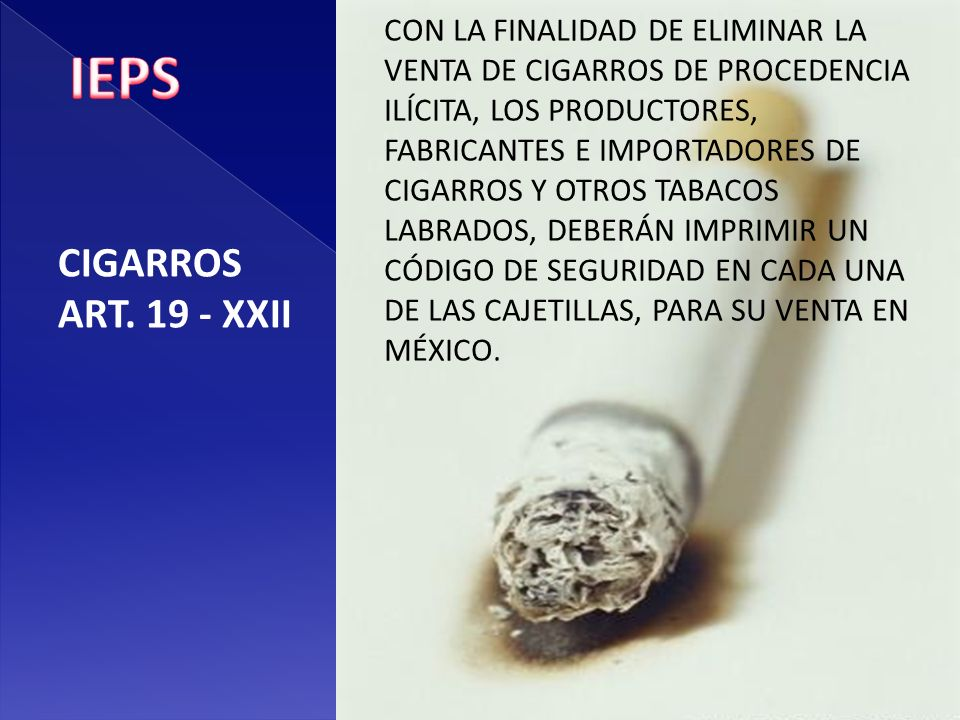 IEPS CIGARROS ART. 19 - XXII