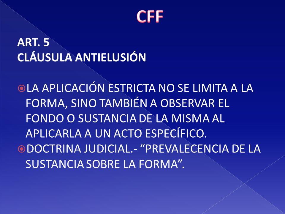 CFF ART. 5 CLÁUSULA ANTIELUSIÓN
