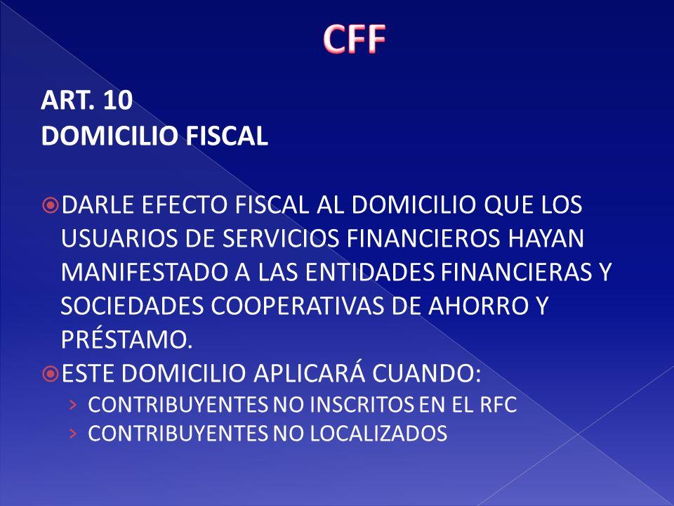 CFF ART. 10 DOMICILIO FISCAL