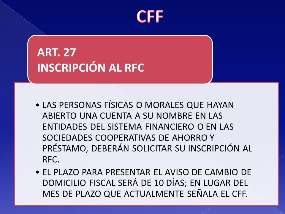 CFF ART. 27 INSCRIPCIÓN AL RFC