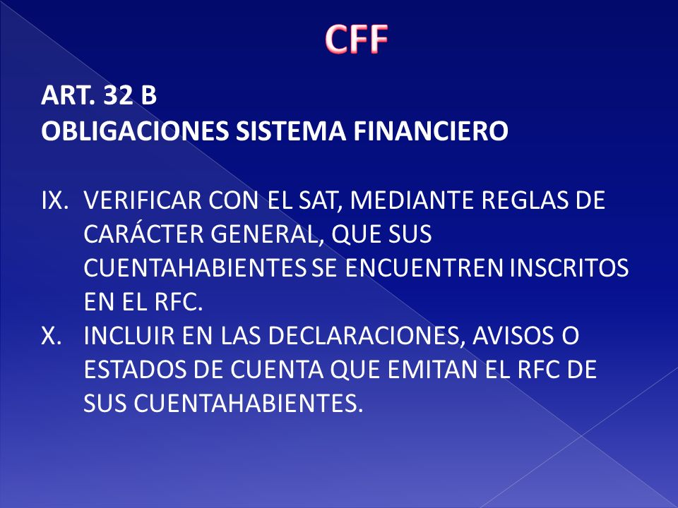 CFF ART. 32 B OBLIGACIONES SISTEMA FINANCIERO