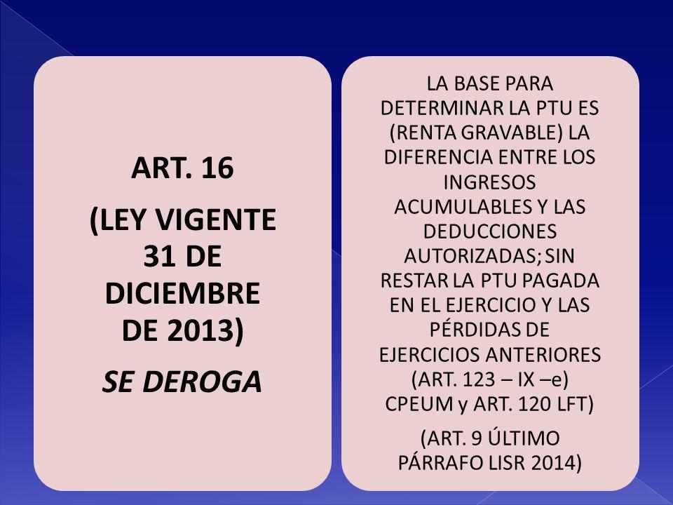 (LEY VIGENTE 31 DE DICIEMBRE DE 2013)