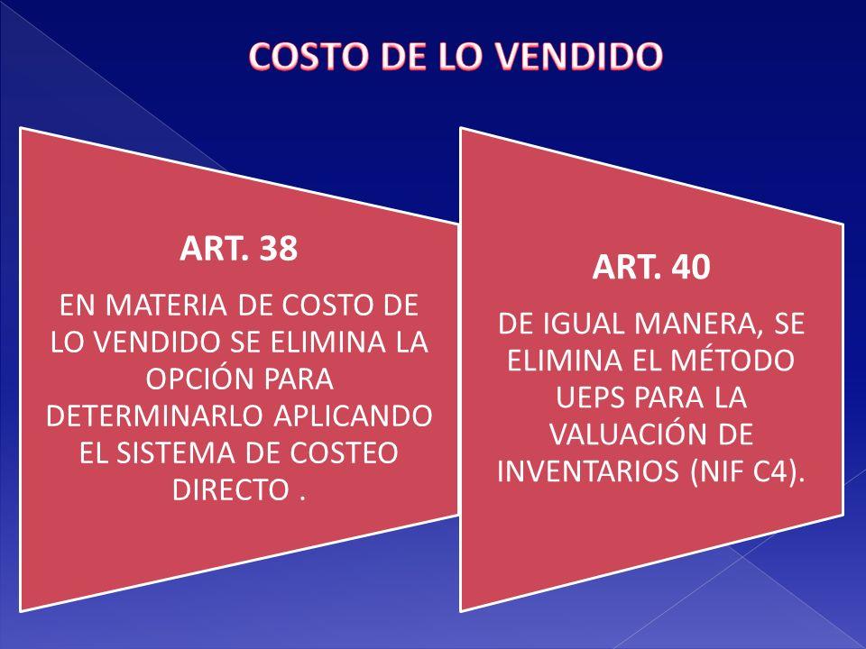 COSTO DE LO VENDIDO ART. 38 ART. 40