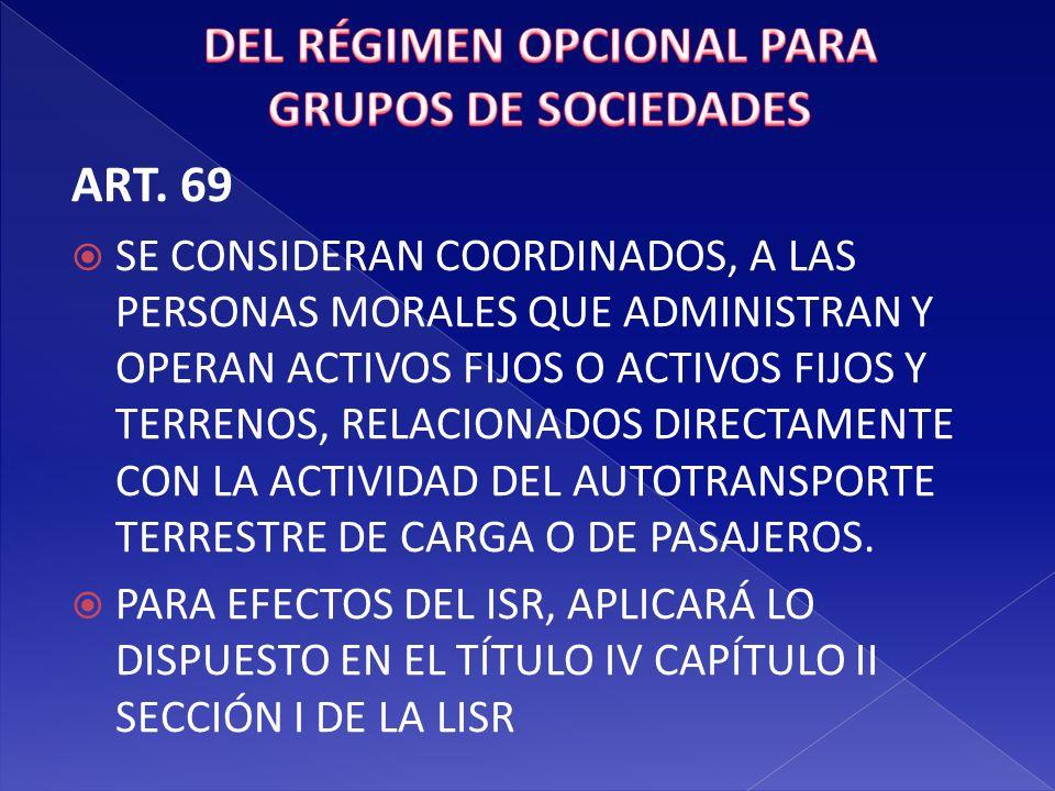 DEL RÉGIMEN OPCIONAL PARA GRUPOS DE SOCIEDADES