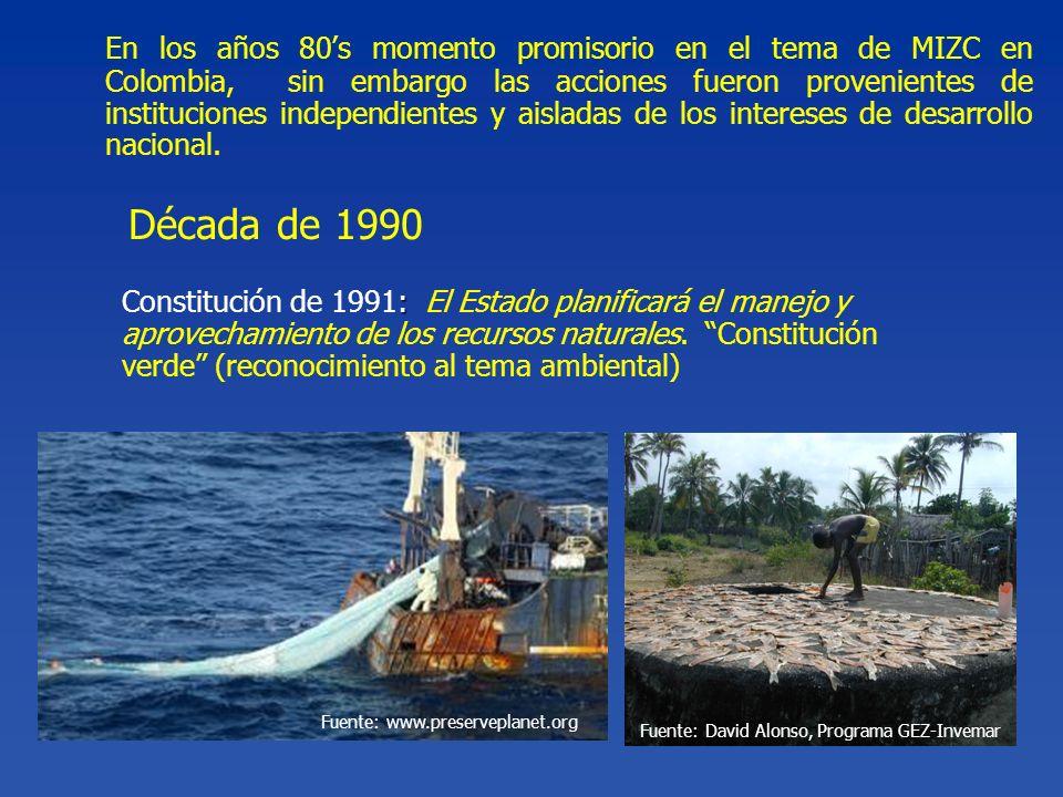En los años 80's momento promisorio en el tema de MIZC en Colombia, sin embargo las acciones fueron provenientes de instituciones independientes y aisladas de los intereses de desarrollo nacional.