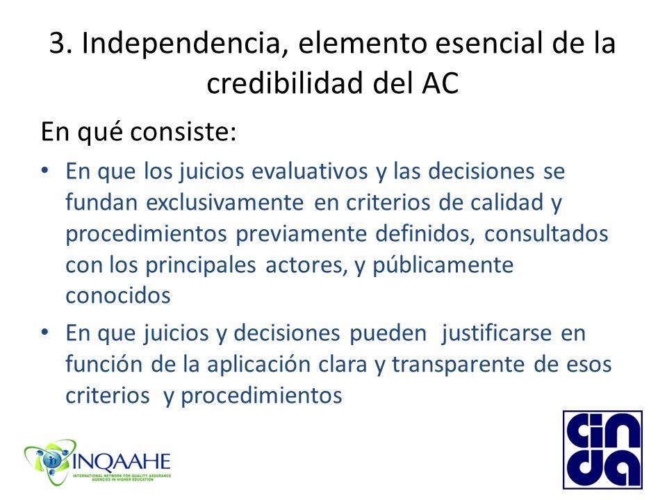 3. Independencia, elemento esencial de la credibilidad del AC