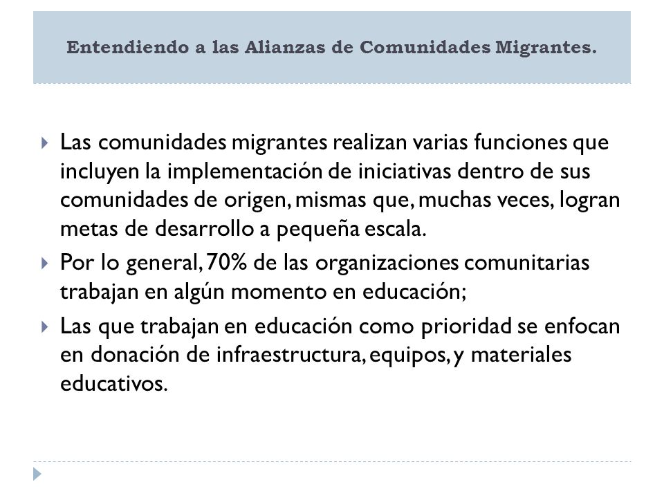 Entendiendo a las Alianzas de Comunidades Migrantes.