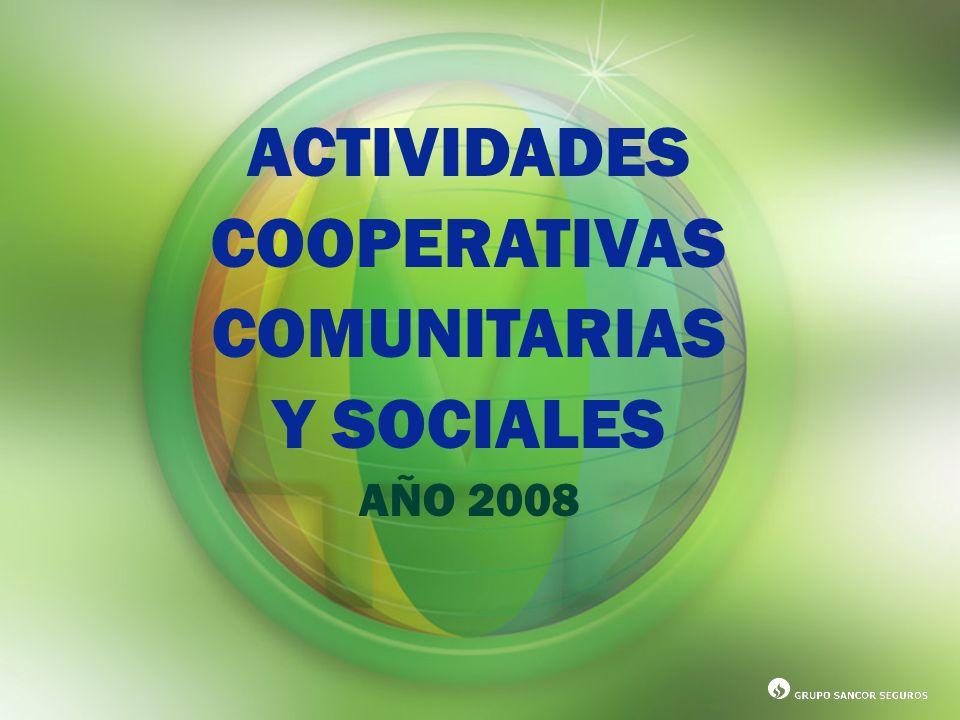 ACTIVIDADES COOPERATIVAS COMUNITARIAS Y SOCIALES AÑO 2008
