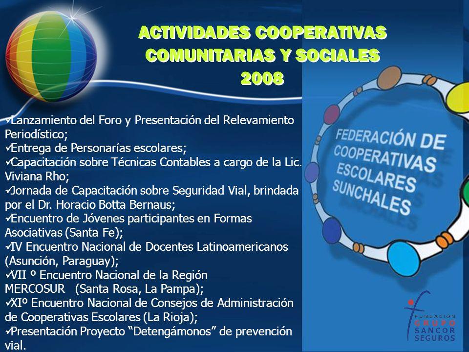 ACTIVIDADES COOPERATIVAS COMUNITARIAS Y SOCIALES 2008