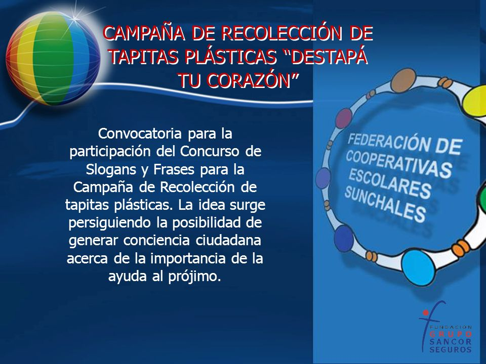CAMPAÑA DE RECOLECCIÓN DE TAPITAS PLÁSTICAS DESTAPÁ TU CORAZÓN