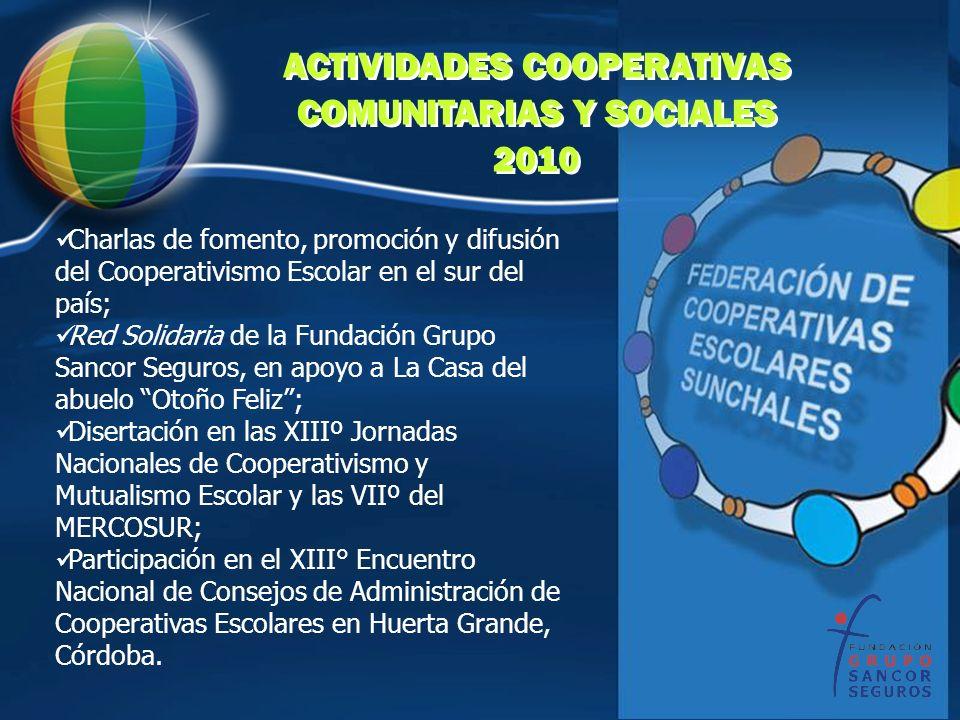 ACTIVIDADES COOPERATIVAS COMUNITARIAS Y SOCIALES 2010