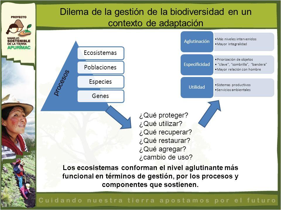 Dilema de la gestión de la biodiversidad en un contexto de adaptación